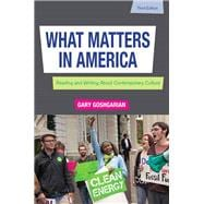 What Matters in America Plus MyWritingLab -- Access Card Package
