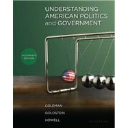 Understanding American Politics and Government, Alternate Edition Plus MyPoliSciLab with eText -- Access Card Package