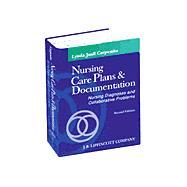 Nursing Care Plans and Documentation : Nursing Diagnoses and Collaborative Problems