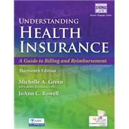 Understanding Health Insurance A Guide to Billing and Reimbursement (with Cengage EncoderPro.com Demo Printed Access Card)