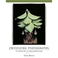 Criticizing Photographs : An Introduction to Understanding Images
