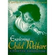 Exploring Child Welfare: A Practical Perspective