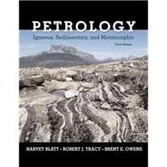 Petrology Igneous, Sedimentary, and Metamorphic