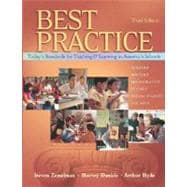 Best Practice, Third Edition : Today's Standards for Teaching and Learning in America's Schools