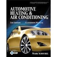 Today's Technician : Automotive Heating and Air Conditioning Shop Manual 9781133017448R