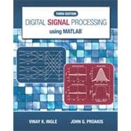 Digital Signal Processing Using MATLAB®, 3rd Edition