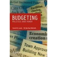Budgeting : Politics and Power