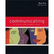 Communicating: A Social and Career Focus (with MyCommunicationLab)