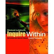 Inquire Within : Implementing Inquiry-Based Science Standards