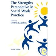 The Strengths Perspective in Social Work Practice (2nd)