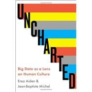 Uncharted Big Data as a Lens on Human Culture