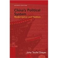 China's Political System : Modernization and Tradition