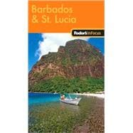 Fodor's in Focus Barbados and St. Lucia, 1st Edition