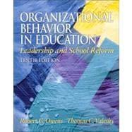 Organizational Behavior in Education : Leadership and School Reform