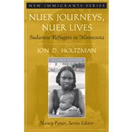 Nuer Journey Nuer Lives&Vias&Eth&Legacy Pkg