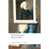 Barry Lyndon The Memoirs of Barry Lyndon, Esq. 9780199537464R