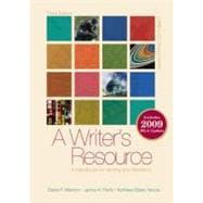 A Writer's Resource (comb-bound) 2009 APA & MLA Update, Student Edition