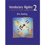 Introductory Algebra : A Just-in-Time Approach