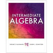 Student Solutions Manual for Kaufmann/Schwitters� Intermediate Algebra, 9th