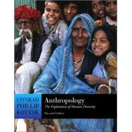 Anthropology: The Exploration of Human Diversity, with Living Anthropology Student CD and PowerWeb