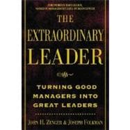 Extraordinary Leader : Turning Good Managers into Great Leaders
