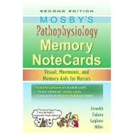 Mosby's Pathophysiology Memory NoteCards : Visual, Mnemonic, and Memory Aids for Nurses