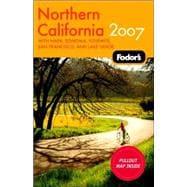 Northern California : With Napa, Sonoma, Yosemite, San Francisco, and Lake Tahoe