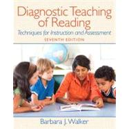 Diagnostic Teaching of Reading Techniques for Instruction and Assessment Plus MyEducationLab with Pearson eText -- Access Card Package