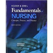 Kozier & Erb's Fundamentals of Nursing Plus MyNursing Lab with Pearson eText -- Access Card Package