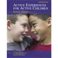 Active Experiences for Active Children : Social Studies
