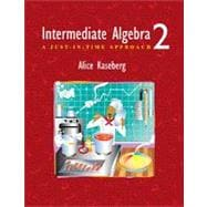 Intermediate Algebra : A Just-In-Time Approach (2nd)