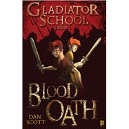 Blood Oath: Book 1