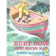 Burt Dow : Deep-Water Man