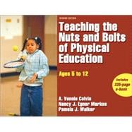 Teaching the Nuts and Bolts of Physical Education : Ages 5 to 12