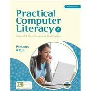 Practical Computer Literacy : Internet and Core Computing Certification