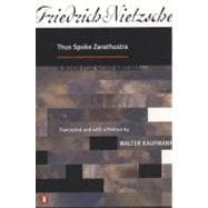 Thus Spoke Zarathustra : A Book for None and All