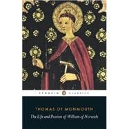 The Life and Passion of William of Norwich