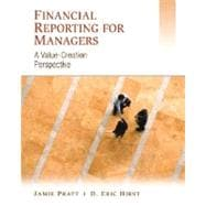 Financial Reporting for Managers: A Value-Creation Perspective, 1st Edition
