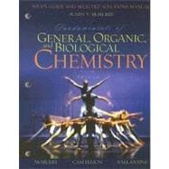 Fundamentals of General, Organic, and Biological Chemistry : Study Guide and Selected Solutions Manual