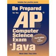 Be Prepared for the Ap Computer Science Exam in Java: With Gridworld
