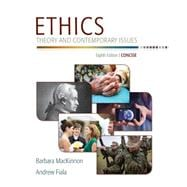 Ethics Theory and Contemporary Issues, Concise Edition