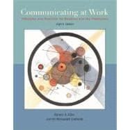 Communicating at Work: Principles and Practices for Business and Professionals with Student CD-ROM and PowerWeb
