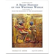A Brief History of the Western World, Volume I (with InfoTrac)