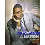 A People and a Nation: A History of the United States, Volume II: Since 1865, 9th Edition