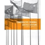 Comparative Criminal Justice Systems A Topical Approach
