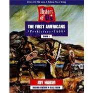 A History of US;  Book 1: The First Americans (Prehistory-1600)