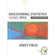 Discovering Statistics Using SPSS: (And Sex and Drugs and Rock 'n' Roll)