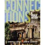Connections A World History, Combined Volume, Plus NEW MyHistoryLab for World History