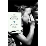The Glass Castle; A Memoir