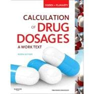 Calculation of Drug Dosages: A Work Text